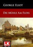 Die Mühle am Floss (eBook, ePUB)