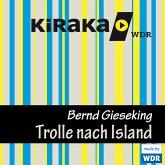 Kiraka, Die Trolle nach Island (MP3-Download)