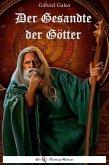 Der Gesandte der Götter (eBook, ePUB)