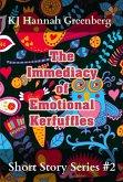 The Immediacy of Emotional Kerfuffles (KJ Hannah Greenberg Short Story Series, #2) (eBook, ePUB)