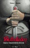 Blutballaden (eBook, ePUB)