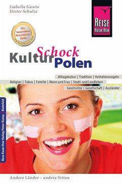 Reise Know-How KulturSchock Polen (eBook, ePUB) - Schulze, Dieter; Gawin, Izabella