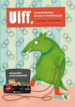 Ulff, die Backenhörnchen und eine irre Verfolgungsjagd (eBook, ePUB) - Alves, Katja
