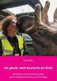 Ich glaub', mich knutscht ein Elch! (eBook, ePUB)
