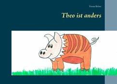 Theo ist anders (eBook, ePUB)