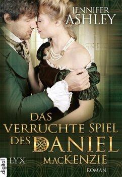 Das verruchte Spiel des Daniel MacKenzie / Highland Pleasures Bd.6 (eBook, ePUB) - Ashley, Jennifer