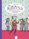 Die süßeste Bande wird weltberühmt / Der Muffin-Club Bd.6 (eBook, ePUB)