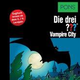 PONS Die drei ??? Fragezeichen Vampire City (MP3-Download)