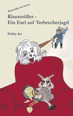 Klausmüller - Art, Pebby