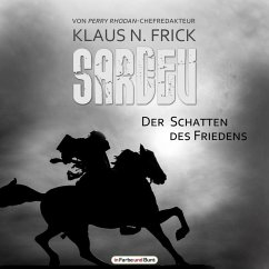 Sardev - Der Schatten des Friedens, 1 MP3-CD - Frick, Klaus N.
