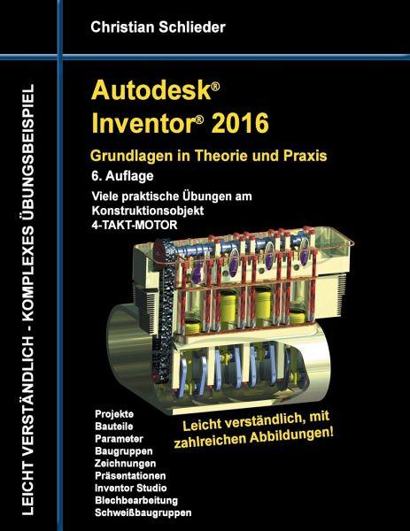 berpr fen autodesk inventor 2016 grundlagen in theorie und praxis fb2 free downloads from. Black Bedroom Furniture Sets. Home Design Ideas