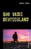 Quo vadis Deutschland