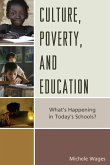 Culture, Poverty, and Education
