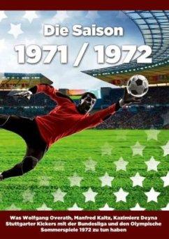 Die Saison 1971 / 1972