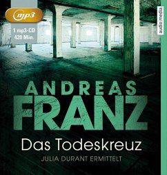 Das Todeskreuz / Julia Durant Bd.10 (1 MP3-CDs) - Franz, Andreas