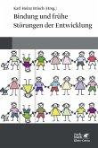 Bindung und frühe Störungen der Entwicklung (eBook, PDF)