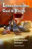 Leben zwischen Gast und Küche
