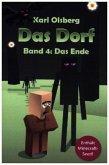Das Ende / Das Dorf Bd.4