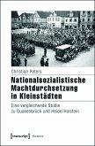 Nationalsozialistische Machtdurchsetzung in Kleinstädten (eBook, PDF)