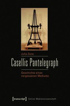 Casellis Pantelegraph (eBook, PDF) - Zons, Julia