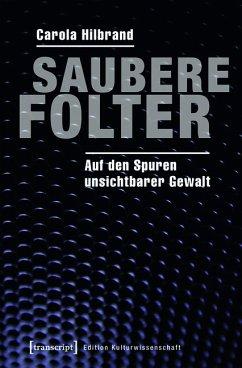 Saubere Folter (eBook, PDF) - Hilbrand, Carola