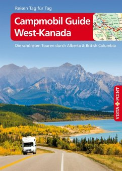 Campmobil Guide West-Kanada - VISTA POINT Reiseführer Reisen Tag für Tag (eBook, ePUB) - Mielke, Trudy; Wagner, Heike