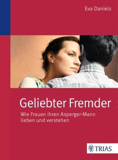 Geliebter Fremder (eBook, ePUB) - Daniels, Eva