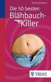 Die 50 besten Blähbauch-Killer (eBook, PDF)
