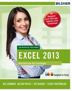 Excel 2013 Basiswissen (eBook, PDF) - Schmid, Anja; Baumeister, Inge
