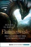 Flammenwüste - Das Geheimnis der goldenen Stadt (eBook, ePUB)