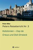 Peters Reisebericht Nr. 3 (eBook, ePUB)