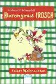 Hieronymus Frosch feiert Weihnachten (Mängelexemplar)