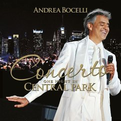 Concerto: One Night In Central Park (Remastered) - Bocelli,Andrea