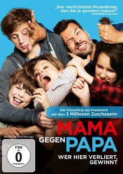 Mama gegen Papa - Wer hier verliert, gewinnt - Lafitte,Laurant/Fois,Marina/Desrousseaux,Alexandre