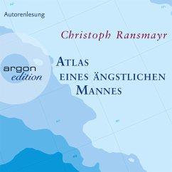 Atlas eines ängstlichen Mannes (MP3-Download) - Ransmayr, Christoph