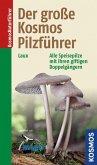 Der große Kosmos Pilzführer (eBook, PDF)