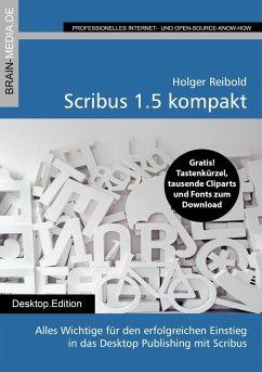 Scribus 1.5 kompakt (eBook, PDF)
