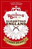 Dangerous Days in Elizabethan England