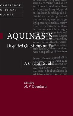 Aquinas's Disputed Questions on Evil - Herausgeber: Dougherty, M. V.