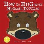 How to Hug with Hugless Douglas