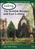 Walking the Scottish Border and East Lothian