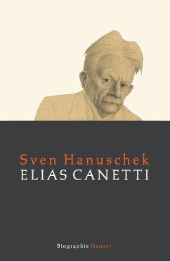 Elias Canetti - Hanuschek, Sven