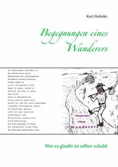 Begegnungen eines Wanderers (eBook, ePUB)