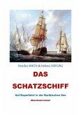 Das Schatzschiff - Auf Kaperfahrt in der Karibischen See (eBook, ePUB)