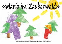 'Marie im Zauberwald'