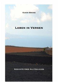Leben in Versen - Brose, Karin