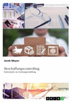 Beschaffungscontrolling - Instrumente zur Leistungsermittlung (eBook, ePUB)