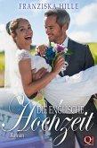 Die englische Hochzeit (eBook, ePUB)