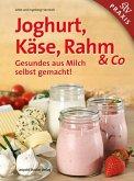 Joghurt, Käse, Rahm & Co
