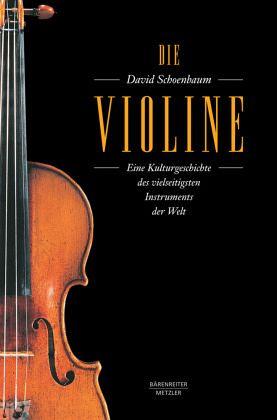 Die Violine - Schoenbaum, David